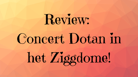 Review Dotan in Ziggodome