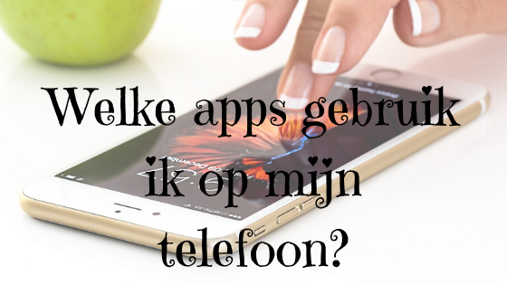 Welke apps gebruik ik?