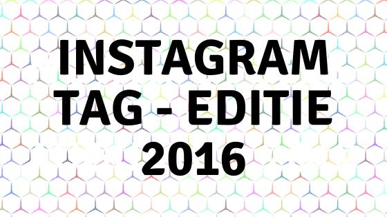 Instagram Tag - editie 2016