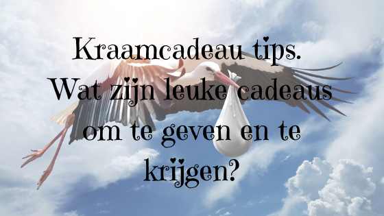 Kraamcadeau tips