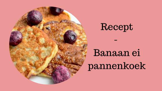 Recept - banaan ei pannekoek-2