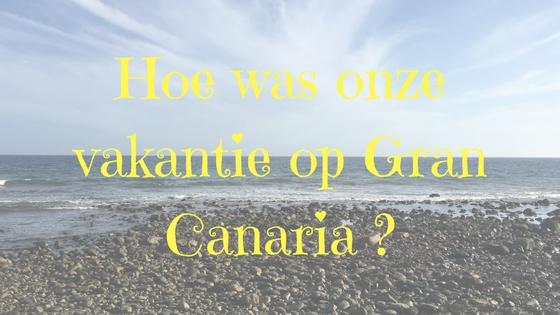 Vakantie Gran Canaria