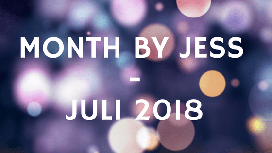 Month by Jess juli 2018