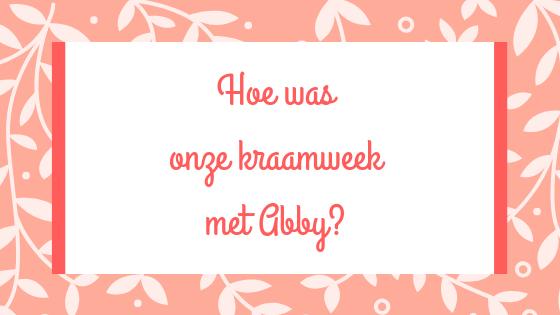 Kraamweek met Abby