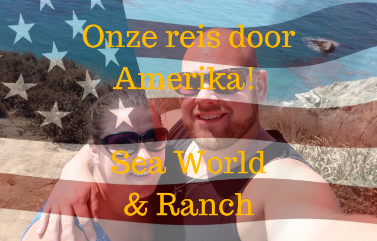Amerika rondreis deel 4 Sea World en Tanque Verde Ranch