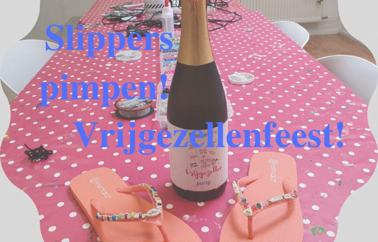 Vrijgezellenfeest - workshop slippers pimpen