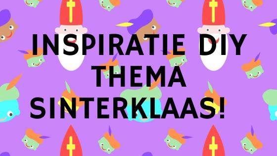 Inspiratie DIY thema Sinterklaas