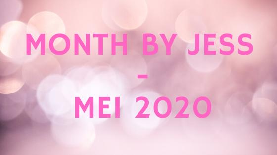 Month by Jess mei 2020